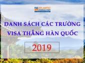 DANH SÁCH CÁC TRƯỜNG VISA THẲNG HÀN QUỐC 2019