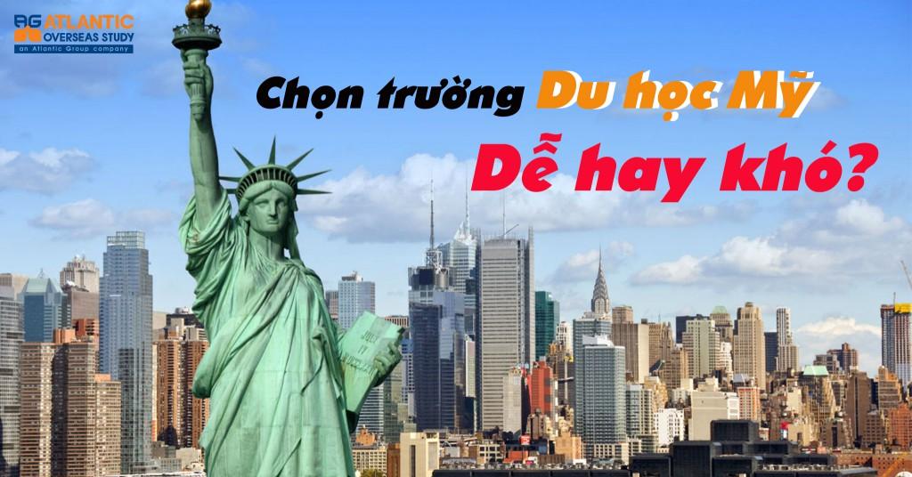 chon truong du hoc my de hay kho