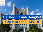 ĐẠI HỌC NỮ SINH DONGDUK – SEOUL – CẤP VISA CODE